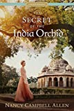The Secret of the India Orchid (Proper Romance) (Proper Romance Regency)
