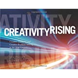 By Gerard J. Puccio Creativity Rising Creative Thinking and Creative Problem Solving in the 21st Century