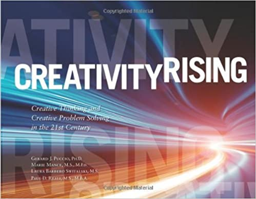 Creativity Rising: Creative Thinking & Creative Problem Solving in the 21st Century by Gerard Puccio (2012-08-06)