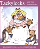 Front cover for the book Tackylocks and the Three Bears by Helen Lester