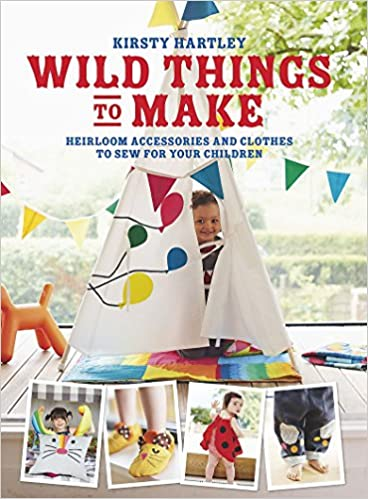 Amazon Com Wild Things To Make More Heirloom Clothes And