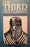 The Third Testament : Three Gospels of Peace, Whitehead, Ron, 1591969174