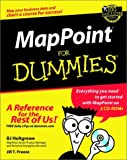 MapPoint for Dummies, B. J. Holtgrewe and Jill T. Freeze, 076451623X