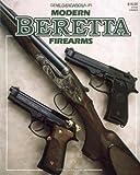 Modern Beretta Firearms, Gene Gangarosa, 0883171740