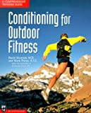 Conditioning for Outdoor Fitness, David Musnick and Mark Pierce, 089886450X