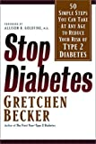 Stop Diabetes, Gretchen Becker, 1569245630
