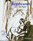 Rembrandt Auf Papier : Werk und Wirkung = Rembrandt and His Followers: Drawings from Munich, Vignau-Wilberg, Thea and Schatborn, Peter, 3777491500