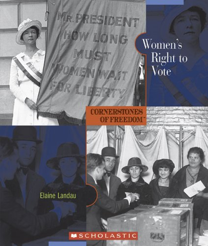 Download Women's Right To Vote (Cornerstones of Freedom. Second Series) pdf epub