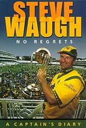 Steve Waugh: No Regrets, a Captain's Diary