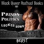 Prison Politics: Locked Down |  Beast