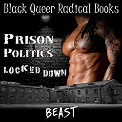 Prison Politics: Locked Down