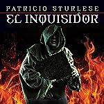 El inquisidor [The Inquisitor]   Patricio Sturlese