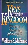 Keys to the Kingdom, William S. McBirnie, 0884192954