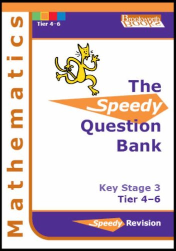 Speedy Question Bank for Key Stage 3 Mathematics: Tier (London Three Tier)