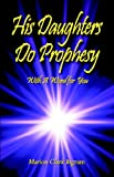 His Daughters Do Prophesy, Marion Ingram, 1413768717