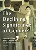 img - for The Declining Significance of Gender? book / textbook / text book