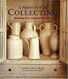 A Passion for Collecting: Decorating with Your Favorite Objects