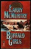 Buffalo Girls, Larry McMurtry, 0671735276