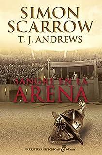 Sangre en la arena par Scarrow