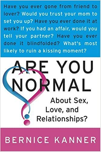 Book Are You Normal About Sex, Love, and Relationships?
