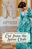 Cut from the Same Cloth: A Humorous Traditional Regency Romance (My Notorious Aunt) (Volume 3) by  Kathleen Baldwin in stock, buy online here