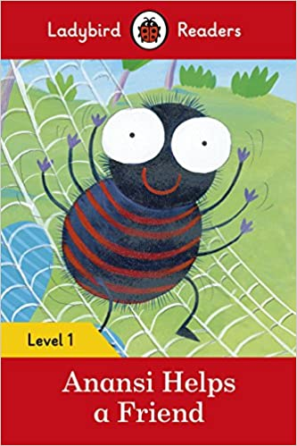 Anansi helps a friend ladybird readers level 1 ladybird anansi helps a friend ladybird readers level 1 ladybird 9780241254097 amazon books fandeluxe Image collections