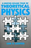 img - for A Unified Grand Tour of Theoretical Physics, book / textbook / text book