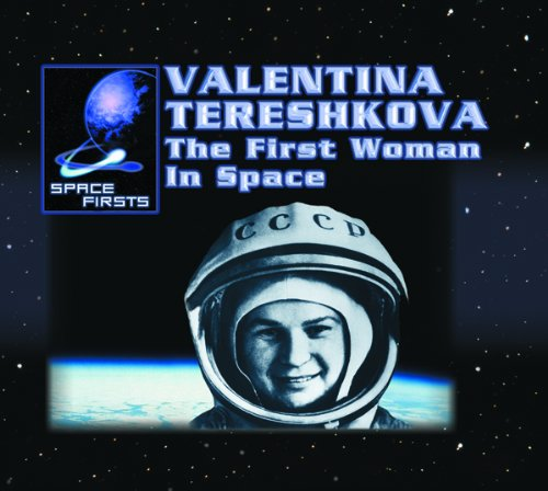 Valentina Tereshkova: The First Woman in Space (Space Firsts)