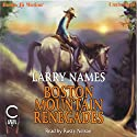 Boston Mountain Renegades: The Creed Series #11 Audiobook by Larry Names Narrated by Rusty Nelson