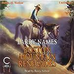 Boston Mountain Renegades: The Creed Series #11 | Larry Names