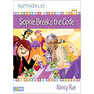 Sophie Breaks the Code (Faithgirlz!) Nancy Rue