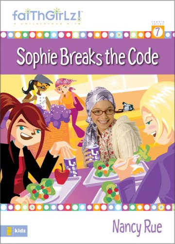 Sophie Breaks the Code (Faithgirlz!)