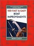 100 Fast & Easy Boat Improvements
