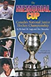 The Memorial Cup, Richard M. Lapp and Alec Macaulay, 1550171704