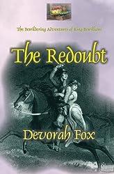 The Redoubt (The Bewildering Adventures of King Bewilliam) (Volume 4)