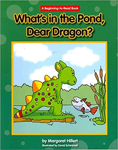 What's in the Pond, Dear Dragon? (Beginning-To-Read - Dear