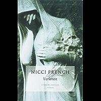Verloren (10 jaar Nicci French Book 9)