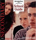 The Seattle Times School Guide, Jolayne Houtz, 0944912133