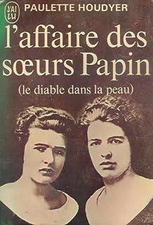 Amazon fr - L'affaire des soeurs Papin - Julien Moca