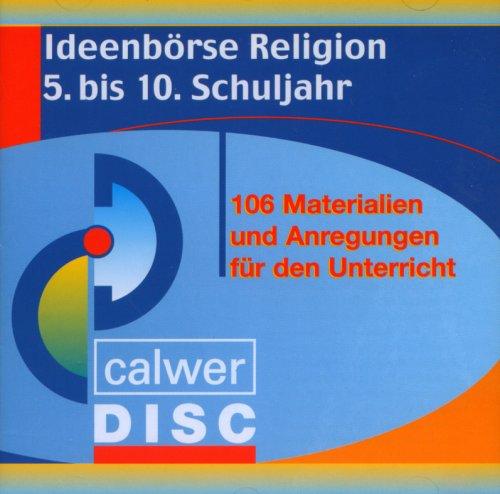 Ideenbörse Religion: 106 Materialien und Anregungen für das 5. bis 10. Schuljahr