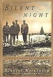 Silent Night, Stanley Weintraub, 0684872811