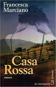 vignette de 'Casa Rossa (Francesca Marciano)'