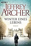 Winter eines Lebens: Die Clifton Saga 7 - Roman