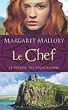 Le Retour des Highlanders, Tome 4: Le Chef