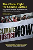 While corporations continue with business as usual, climate change is rapidly expanding the gap between rich and poor, according to this group of anticapitalists from five continents. Their essays here cover topics from food shortages and car...