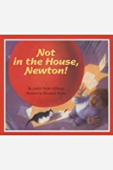 Not in the House, Newton! Hardcover