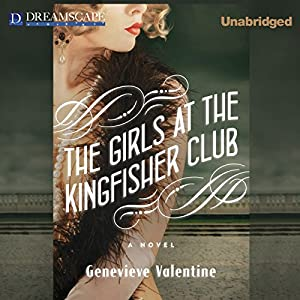 The Girls at the Kingfisher Club Audiobook