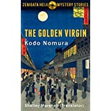 The Golden Virgin (Zenigata Heiji Mystery Stories)