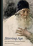 img - for Stirring Age: Scott, Byron and the Historical Romance book / textbook / text book