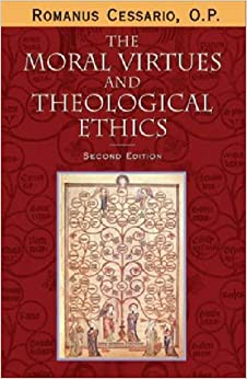Moral Virtues Theological Ethics: Theology